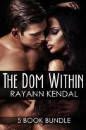The Dom Within 5 Book Series Bundle