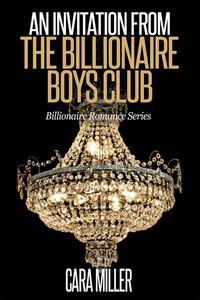An Invitation from the Billionaire Boys Club