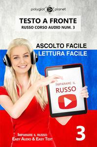 Imparare il russo - Lettura facile | Ascolto facile | Testo a fronte Russo corso audio num. 3
