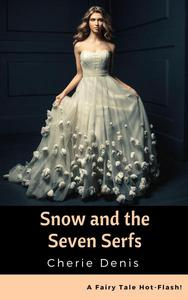 Snow and the Seven Serfs
