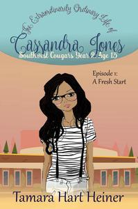 Episode 1: A Fresh Start (The Extraordinarily Ordinary Life of Cassandra Jones)