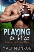 Romance: Playing to Win: A Sports Romance