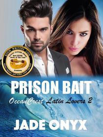 Prison Bait: A Hispanic & Latino BDSM Erotic Romance