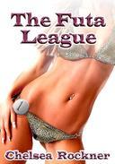 The Futa League (Futanari Erotica)