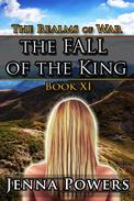 The Realms of War 11: The Fall of the King