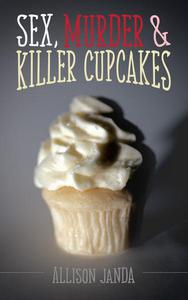 Sex, Murder & Killer Cupcakes