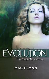 Evolution (In the Loup #6)