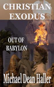 Christian Exodus Out of Babylon