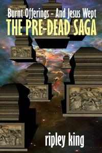 The Pre-dead Saga