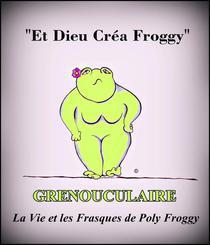 Grenouculaire, La Vie et les Frasques de Poly Froggy