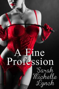 A Fine Profession