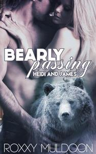 Bearly Passing: Heidi and James