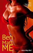 Ben in Matt and Me