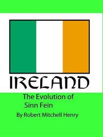 The Evolution of Sinn Fein