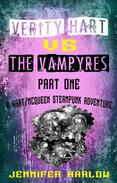 Verity Hart Vs The Vampyres: Part One