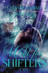 Wild for Shifters: Cats