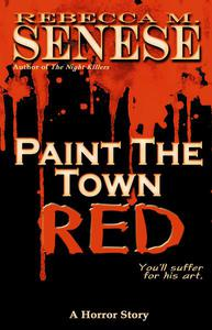 Paint the Town Red: A Horror Story