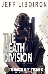 The Death Division (The Vincent Fenix Chronicles: Book 1)