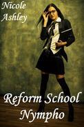 Reform School Nympho
