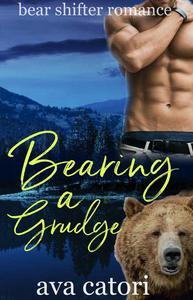 Bearing a Grudge