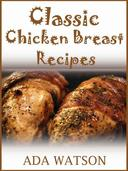 Classic Chicken Breast Recipes