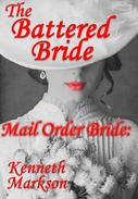 Mail Order Bride: The Battered Bride