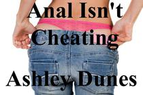 Anal Isn't Cheating