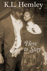 Here to Stay (Fortune Out West Series - Book Five)