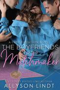 The Boyfriends and the Matchmaker