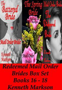 Mail Order Bride: Redeemed Mail Order Brides Box Set - Books 16-18