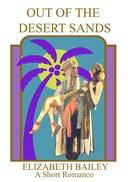 Out of the Desert Sands