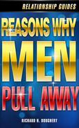 Reasons Why Men Pull Away