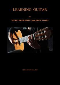 Learning Guitar for Music Therapists and Educators