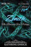 Blazing Fire Trilogy - Zenith