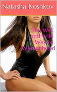 The Wet and Wild Way to Womanhood