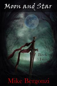Moon and Star: Book Two
