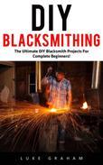 DIY Blacksmithing