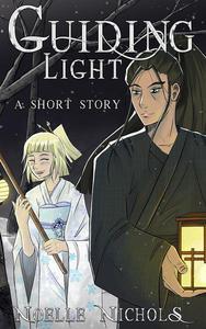 Guiding Light: A Shory Story