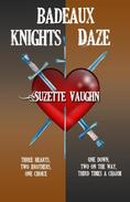 Badeaux Brothers Set Knights/Daze
