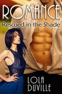 Billionaire Vampire Romance: Rescued In the Shade