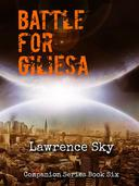 The Battle for Giliesa