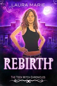The Teen Witch Rebirth