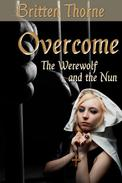 Overcome: The Werewolf and the Nun