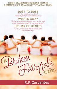 A Broken Fairy Tale Series