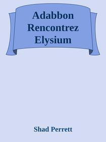Adabbon Rencontrez Elysium