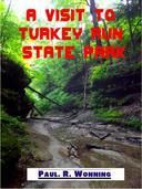 A Visit to Turkey Run State Park