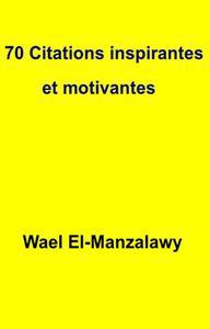 70 Citations inspirantes et motivantes