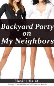 Backyard Party on My Neighbors