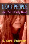 Dead People: Get Out of My Head