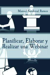 Planificar, Elaborar y Realizar una Webinar